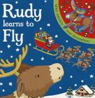 Rudy Learns to Fly (Sparkly Christmas) Cover Image