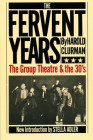 The Fervent Years: The Group Theatre And The Thirties Cover Image