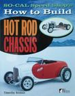 So Cal Speed Shop's How to Build Hot Rod Chassis Cover Image