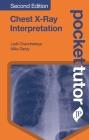 Pocket Tutor Chest X-Ray Interpretation Cover Image