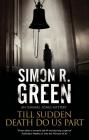 Till Sudden Death Do Us Part (Ishmael Jones Mystery #7) Cover Image