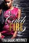 Catch Fire 2 Cover Image