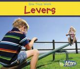 Levers (How Toys Work) Cover Image