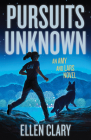 Pursuits Unknown: An Amy and Lars Novel Cover Image