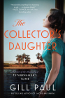The Collector's Daughter: A Novel of the Discovery of Tutankhamun's Tomb Cover Image