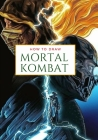 How to draw MORTAL KOMBAT: Learn to Draw For Adults Cover Image