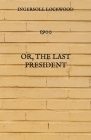 1900: Or, The last President Cover Image