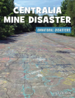 Centralia Mine Disaster Cover Image