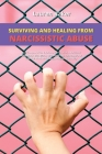 Surviving and Healing from Narcissistic Abuse: Heal Complex PTSD & Recover CPTSD after a Narcissist Manipulator with BPD or NPD Hurts You. Take Contro Cover Image