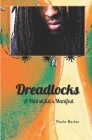 Dreadlocks, A Hairstylist's Manifest Cover Image