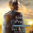 A Simple Prayer Lib/E Cover Image
