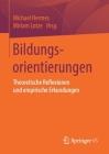 Bildungsorientierungen: Theoretische Reflexionen Und Empirische Erkundungen Cover Image