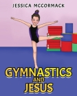 Gymnastics and Jesus Cover Image