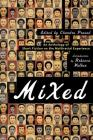 Mixed: An Anthology of Short Fiction on the Multiracial Experience Cover Image