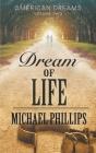 Dream of Life (American Dreams #2) Cover Image