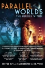 Parallel Worlds: The Heroes Within Cover Image