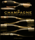 Champagne: Wine of Kings and the King of Wines Cover Image