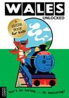 Wales Unlocked Cover Image