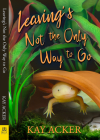 Leaving's Not the Only Way to Go Cover Image