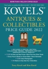 Kovels' Antiques and Collectibles Price Guide 2022 Cover Image
