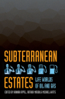 Subterranean Estates: Life Worlds of Oil and Gas Cover Image