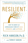 Resilient: How to Grow an Unshakable Core of Calm, Strength, and Happiness Cover Image