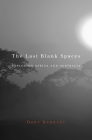 Last Blank Spaces: Exploring Africa and Australia Cover Image