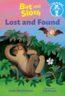 Bat and Sloth: Lost and Found (Time to Read) Cover Image