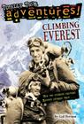 Climbing Everest (Totally True Adventures): How Two Friends Reached Earth's Highest Peak Cover Image