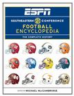ESPN Southeastern Conference Football Encyclopedia: The Complete History Cover Image