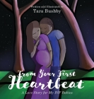 From Your First Heartbeat: A Love Story for My IVF Babies Cover Image