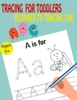 Tracing For Toddlers Beginner To Tracing Lines Cover Image