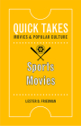 Sports Movies (Quick Takes: Movies and Popular Culture) Cover Image