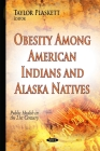 Obesity Among American Indians and Alaska Natives Cover Image