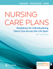 Nursing Care Plans: Guidelines for Individualizing Client Care Across the Life Span Cover Image