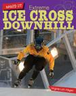 Extreme Ice Cross Downhill (Nailed It!) Cover Image
