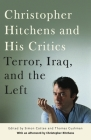 Christopher Hitchens and His Critics: Terror, Iraq, and the Left Cover Image