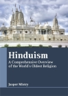 Hinduism: A Comprehensive Overview of the World's Oldest Religion Cover Image