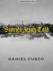 Stories Jesus Told - Teen Bible Study Book: Exploring the Heart of the Parables Cover Image