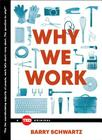 Why We Work (TED Books) Cover Image