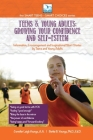 Growing Your Confidence and Self-Esteem: For Teens and Young Adults Cover Image