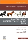Management of Emergency Cases on the Farm, an Issue of Veterinary Clinics of North America: Equine Practice, 37 (Clinics: Veterinary Medicine #37) Cover Image