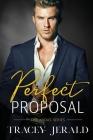 Perfect Proposal: Billionaire Workplace Romance Cover Image