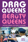 Drag Queens and Beauty Queens: Contesting Femininity in the World's Playground Cover Image