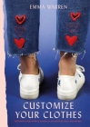 Customize Your Clothes: 20 hand embroidery projects to update your wardrobe Cover Image