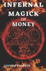 Infernal Magick Of Money Cover Image