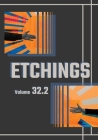 Etchings Literary and Fine Arts Magazine 32.2 Cover Image
