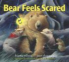 Bear Feels Scared (The Bear Books) Cover Image