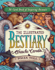 The Illustrated Bestiary Oracle Cards: 36-Card Deck of Inspiring Animals (Wild Wisdom) Cover Image