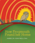 How Frogmouth Found Her Home Cover Image